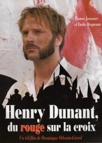 Henry Dunant: Du rouge sur la croix (2006)