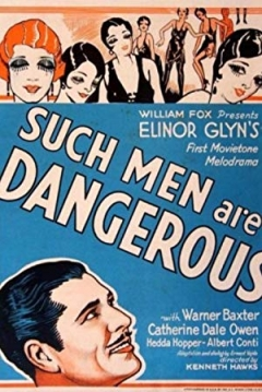 Such Men Are Dangerous (1930)
