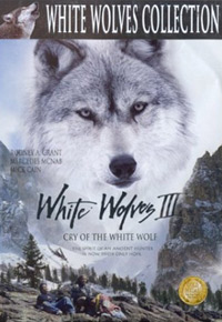 White Wolves III: Cry of the White Wolf (2000)