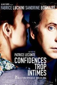 Confidences trop intimes (2004)