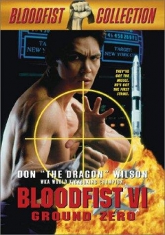 Bloodfist VI: Ground Zero (1995)