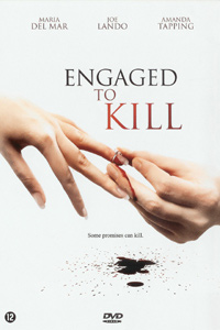 Engaged to Kill (2006)