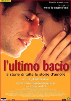 Ultimo bacio, L' (2001)