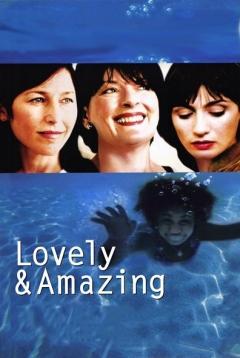 Lovely & Amazing Trailer