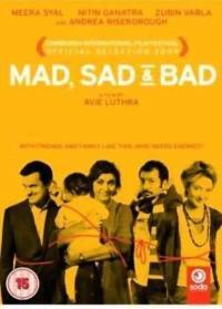 Mad Sad & Bad (2009)