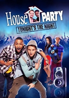 House Party: Tonight's the Night (2013)