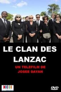 Le clan des Lanzac (2013)