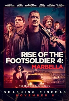 Rise of the Footsoldier: Marbella Trailer