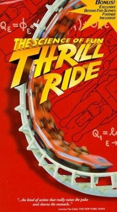 Thrill Ride: The Science of Fun (1997)