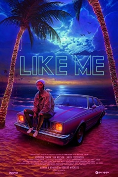 Like Me - Official Trailer