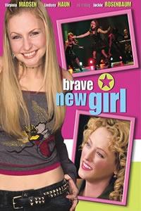 Brave New Girl (2004)
