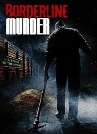 Borderline Murder Trailer