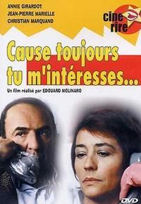 Cause toujours... tu m'intéresses! (1979)
