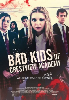 Bad Kids of Crestview Academy Trailer