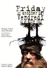 Vendredi ou un autre jour (2005)