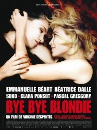 Bye Bye Blondie (2011)