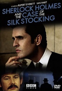Sherlock Holmes and the Case of the Silk Stocking (2004)