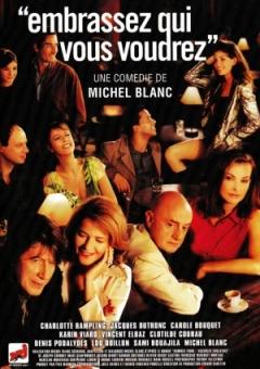 Embrassez qui vous voudrez (2002)