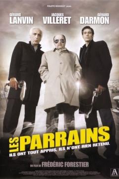 Parrains, Les (2005)