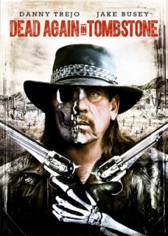 Dead Again in Tombstone (2017)