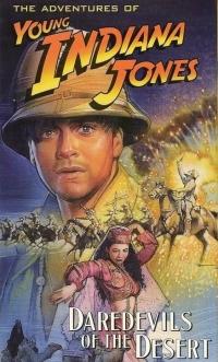 The Adventures of Young Indiana Jones: Daredevils of the Desert (1992)