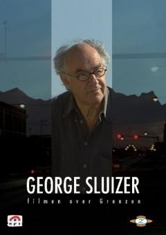 George Sluizer - Filmen over grenzen (2006)