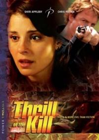 Thrill of the Kill (2006)