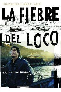 Fiebre del loco, La (2001)
