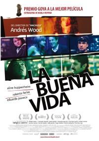 Buena vida, La (2008)