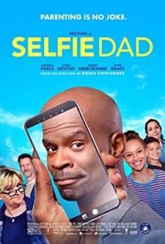Selfie Dad Trailer