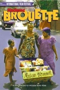 L'extraordinaire destin de Madame Brouette (2002)