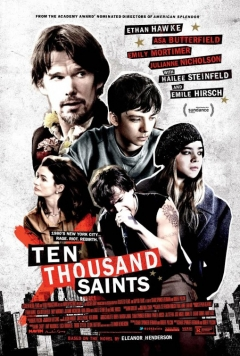 Ten Thousand Saints - Trailer