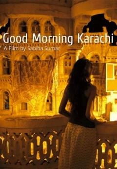 Good Morning Karachi (2011)