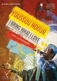 Youssou Ndour: I Bring What I Love (2008)