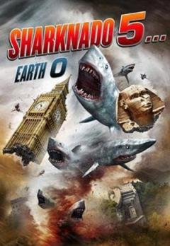 Sharknado 5... Earth 0 - Teaser Trailer