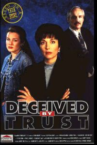 Deceived by Trust: A Moment of Truth Movie (1995)