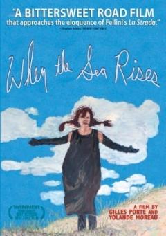 Quand la mer monte... (2004)