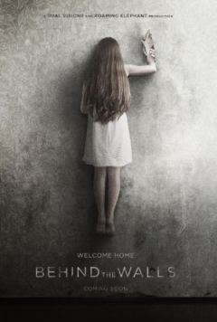Behind the Walls (2017)