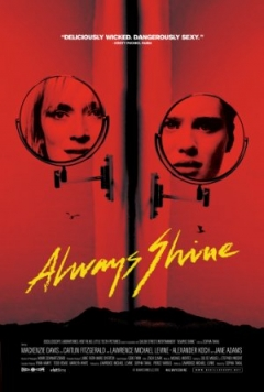 Always Shine (2016)