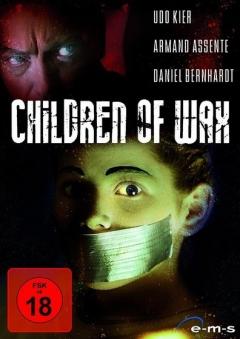 Children of Wax (2005)