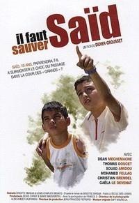 Il faut sauver Saïd (2008)