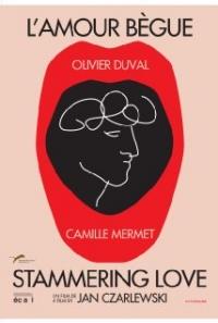 Filmposter van de film L'amour bègue (2012)