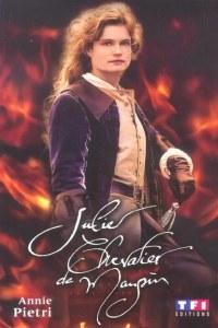 Julie, chevalier de Maupin (2004)