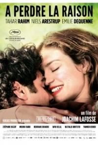 À perdre la raison (2012)