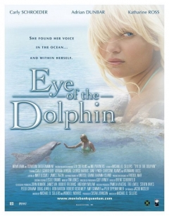 Eye of the Dolphin (2006)