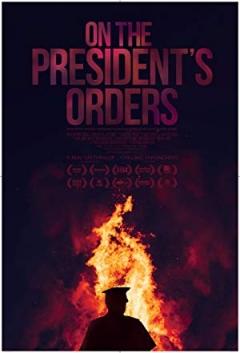 On The President's Orders Trailer