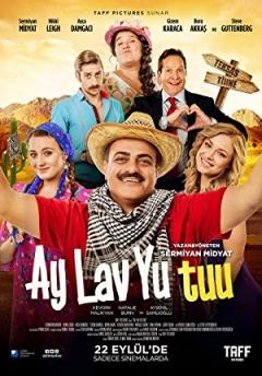 Ay Lav Yu Tuu (2017)