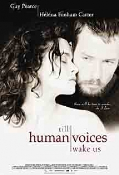 Till Human Voices Wake Us (2002)