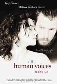 Till Human Voices Wake Us (2002)