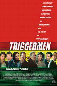 Triggermen (2002)